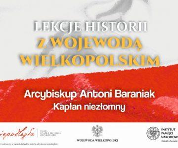 Lekcja Historii z Wojewodą Wielkopolskim