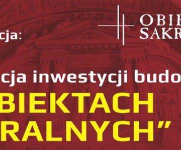 Realizacja inwestycji budowlanych w obiektach sakralnych